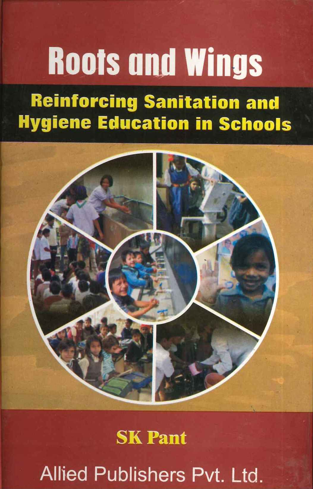 Roots and Wings: Reinforcing Sanitation and Hygiene Education in Schools