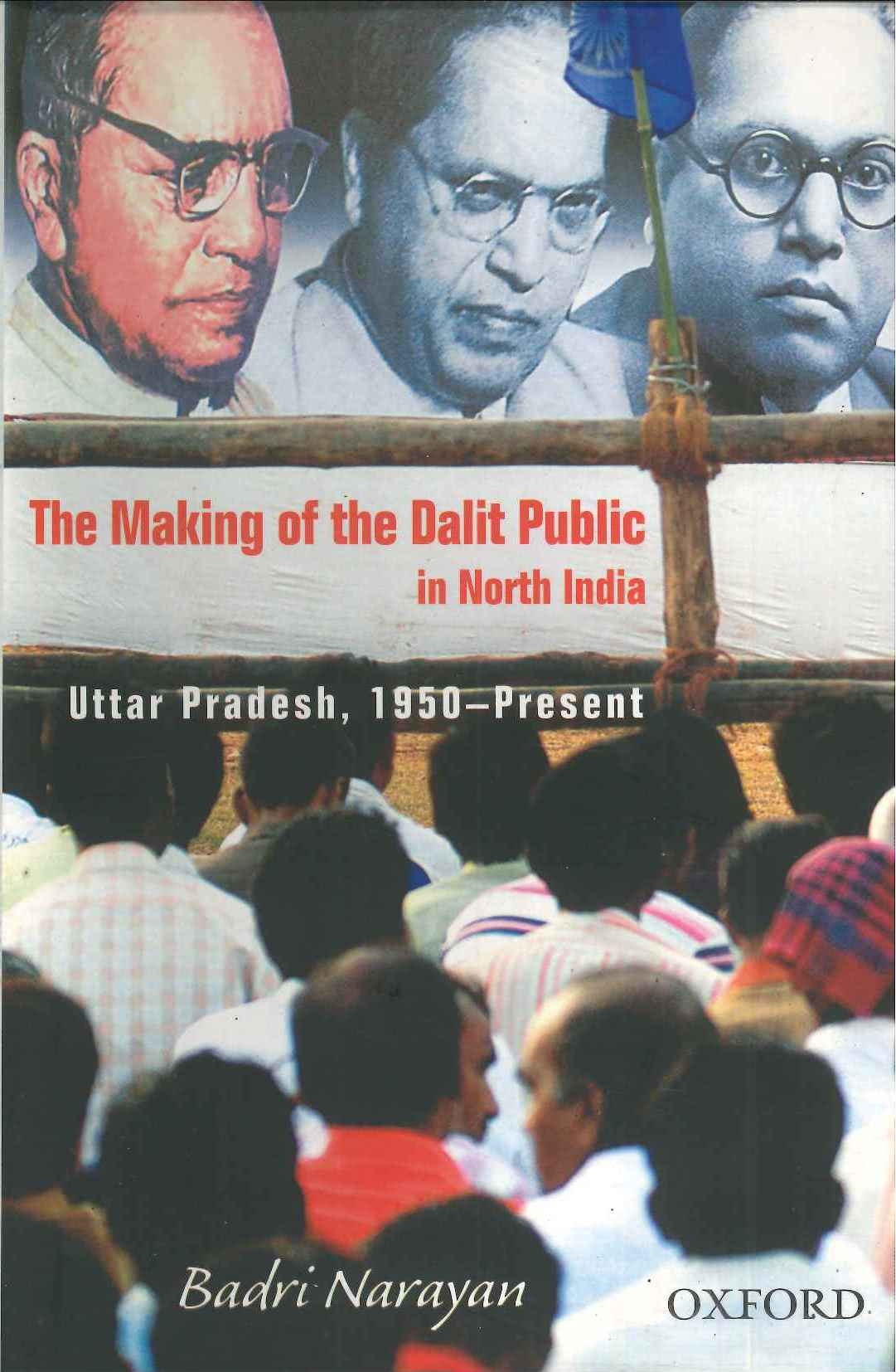 The Making of the Dalit Public in North India